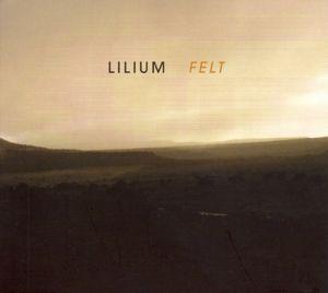 Felt, Lilium