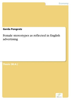 Female stereotypes as reflected in English advertising, Gerda Pongratz