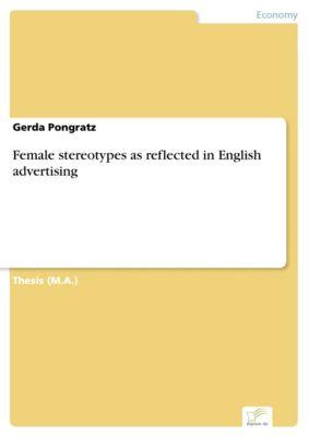 Female stereotypes as reflected in English advertising, Gerda Pongratz