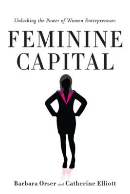 Feminine Capital, Catherine Elliott, Barbara Orser