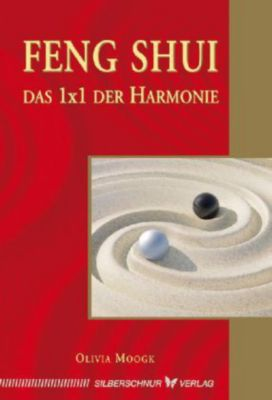 feng shui das 1x1 der harmonie buch portofrei bei. Black Bedroom Furniture Sets. Home Design Ideas