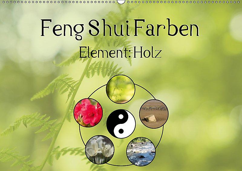 Feng Shui Farben - Element: Holz Wandkalender 2019 DIN A2 quer ...
