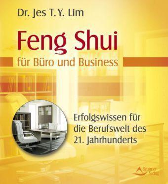 feng shui f r b ro und business buch portofrei bei. Black Bedroom Furniture Sets. Home Design Ideas