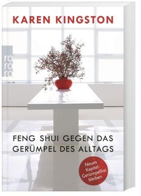 Feng Shui gegen das Gerümpel des Alltags, Karen Kingston