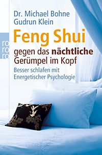 feng shui gegen das ger mpel im kopf buch bestellen. Black Bedroom Furniture Sets. Home Design Ideas