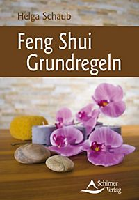 feng shui grundregeln buch jetzt bei online bestellen. Black Bedroom Furniture Sets. Home Design Ideas