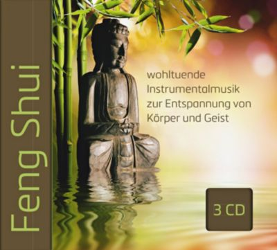 Feng Shui - wohltuende Instrumentalmusik zur Entspannung von Körper und Geist