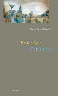 Fenster. - Elena Spoerl-Vögtli pdf epub