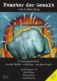 Fenster der Gewalt - Lothar Berg |