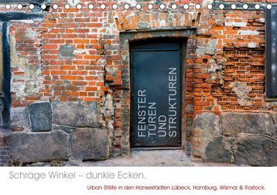 FENSTER, TÜREN UND STRUKTUREN schräge Winkel - dunkle Ecken. (Tischkalender 2019 DIN A5 quer), Marcus Taeschner