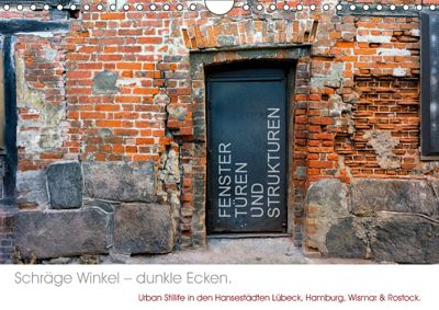 FENSTER, TÜREN UND STRUKTUREN schräge Winkel - dunkle Ecken. (Wandkalender 2019 DIN A4 quer), Marcus Taeschner