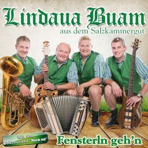Fensterln Geh'N, Lindaua Buam aus dem Salzkammergut