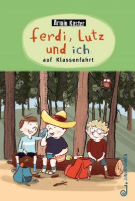 Ferdi, Lutz und ich auf Klassenfahrt, Armin Kaster