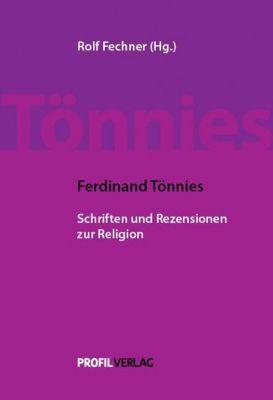 Ferdinand Tönnies - Schriften und Rezensionen zur Religion