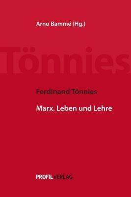 Ferdinand Tönnies - Schriften zu Karl Marx