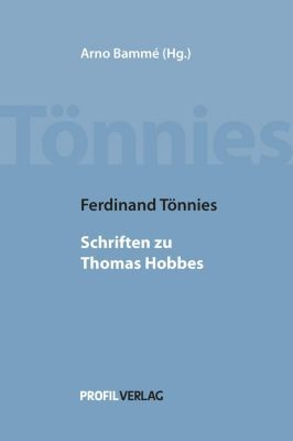Ferdinand Tönnies: Schriften zu Thomas Hobbes, Ferdinand Tönnies