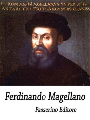 Ferdinando Magellano, Passerino Editore