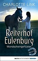 Ferien auf dem Reiterhof: Reiterhof Eulenburg - Mondscheingeflüster