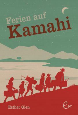 Ferien auf Kamahi, Esther Glen