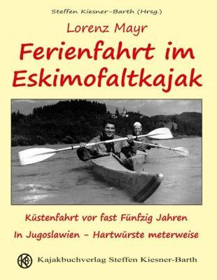 Ferienfahrt im Eskimofaltkajak, Lorenz Mayr