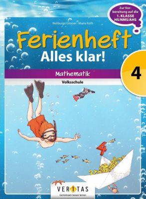 Ferienheft Alles klar! - Mathematik Volksschule: 4. Klasse