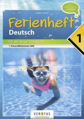 Ferienheft Deutschstunde 1. Klasse, Wolfgang Pramper, Dominic Latscha