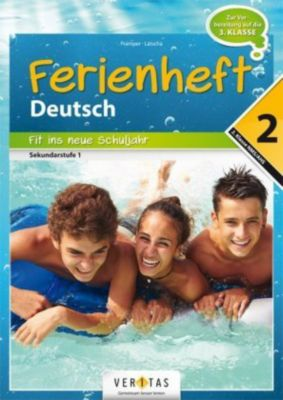 Ferienheft Deutschstunde 2. Klasse, Wolfgang Pramper, Dominic Latscha
