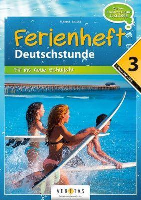 Ferienheft Deutschstunde 3. Klasse, Wolfgang Pramper, Dominic Latscha