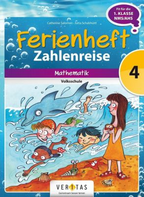Ferienheft Mathematik 4. Klasse - Zahlenreise, Catherine Salomon, Jutta Schabhüttl