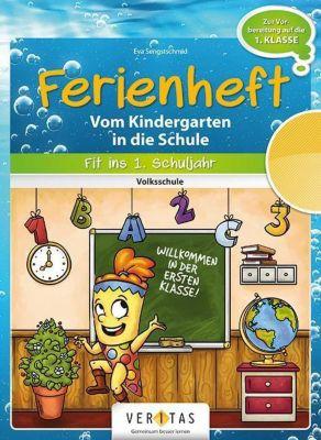 Ferienheft - Vom Kindergarten in die Schule, Eva Sengstschmid