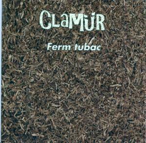 Ferm Tubac, Clamür