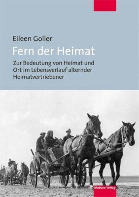 Fern der Heimat - Eileen Goller |