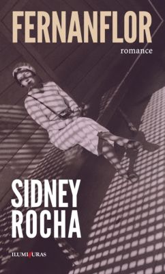 Fernanflor: romance, Sidney Rocha