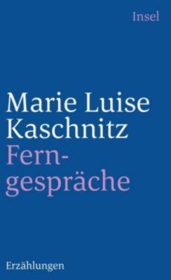 Ferngespräche - Marie L. Kaschnitz |