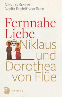 Fernnahe Liebe, Nikolaus Kuster, Nadia Rudolf von Rohr