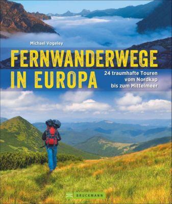 Fernwanderwege in Europa - Michael Vogeley |
