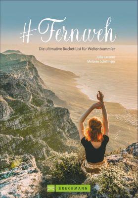 #Fernweh, Melanie Schillinger, Julia Lassner