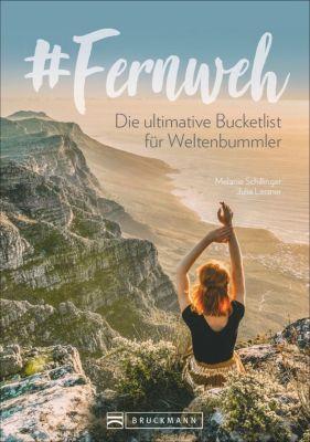 #Fernweh, Julia Lassner, Melanie Schillinger