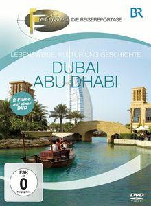 Fernweh - Lebensweise, Kultur und Geschichte: Dubai & Abu Dhabi, Br-fernweh