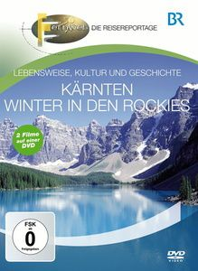 Fernweh - Lebensweise, Kultur und Geschichte: Kärnten & Winter in den Rockies, Br-fernweh