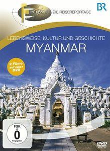 Fernweh - Lebensweise, Kultur und Geschichte: Myanmar, Br-fernweh