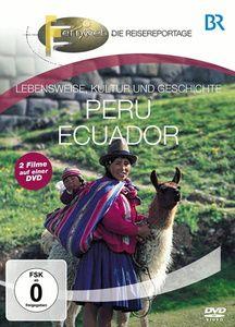 Fernweh - Lebensweise, Kultur und Geschichte: Peru & Ecuador, Br-fernweh