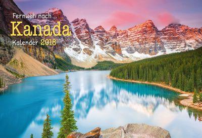 Fernweh nach... Kanada Kal. 2018