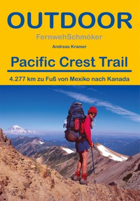Fernwehschmöker: Pacific Crest Trail, Andreas Kramer
