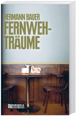 Fernwehträume, Hermann Bauer