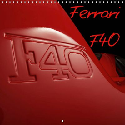 Ferrari F40 LM (Wall Calendar 2019 300 × 300 mm Square), Stefan Bau