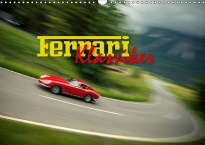 Ferrari Klassiker (Wandkalender 2019 DIN A3 quer), Johann Hinrichs