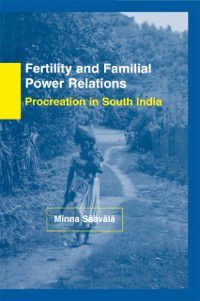 Fertility and Familial Power Relations, Minna Saavala
