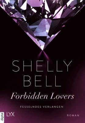 Fesselndes Verlangen - Forbidden Lovers, Shelly Bell