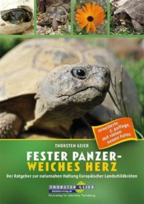 Fester Panzer - weiches Herz - Thorsten Geier |